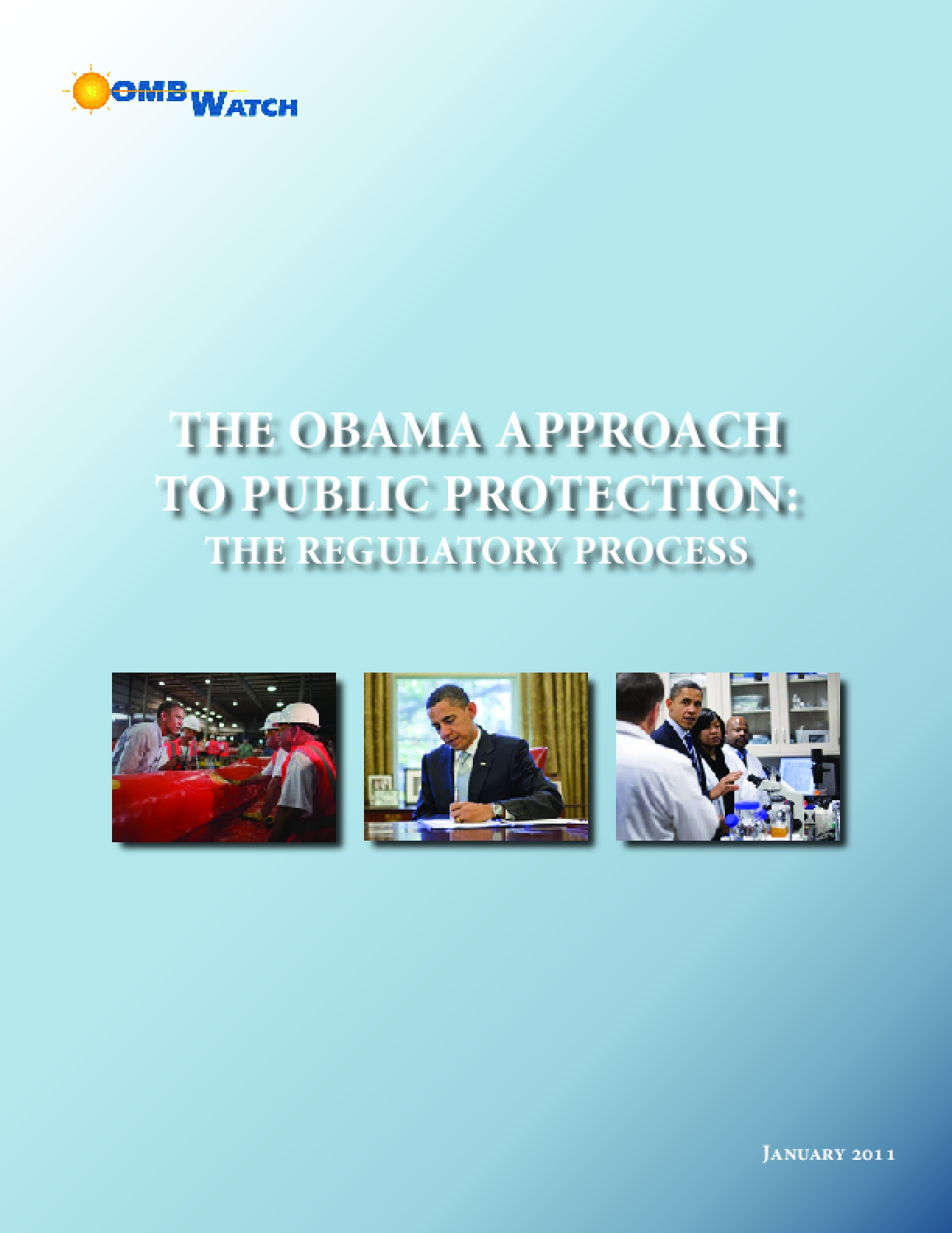 The Obama Approach to Public Protection: The Regulatory Process