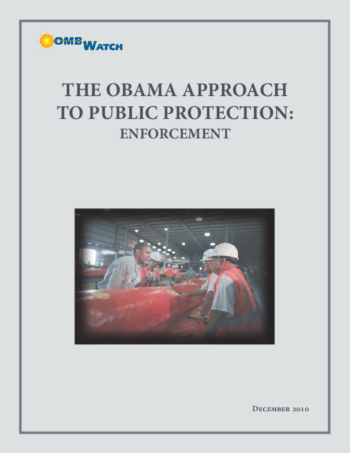 The Obama Approach to Public Protection: Enforcement