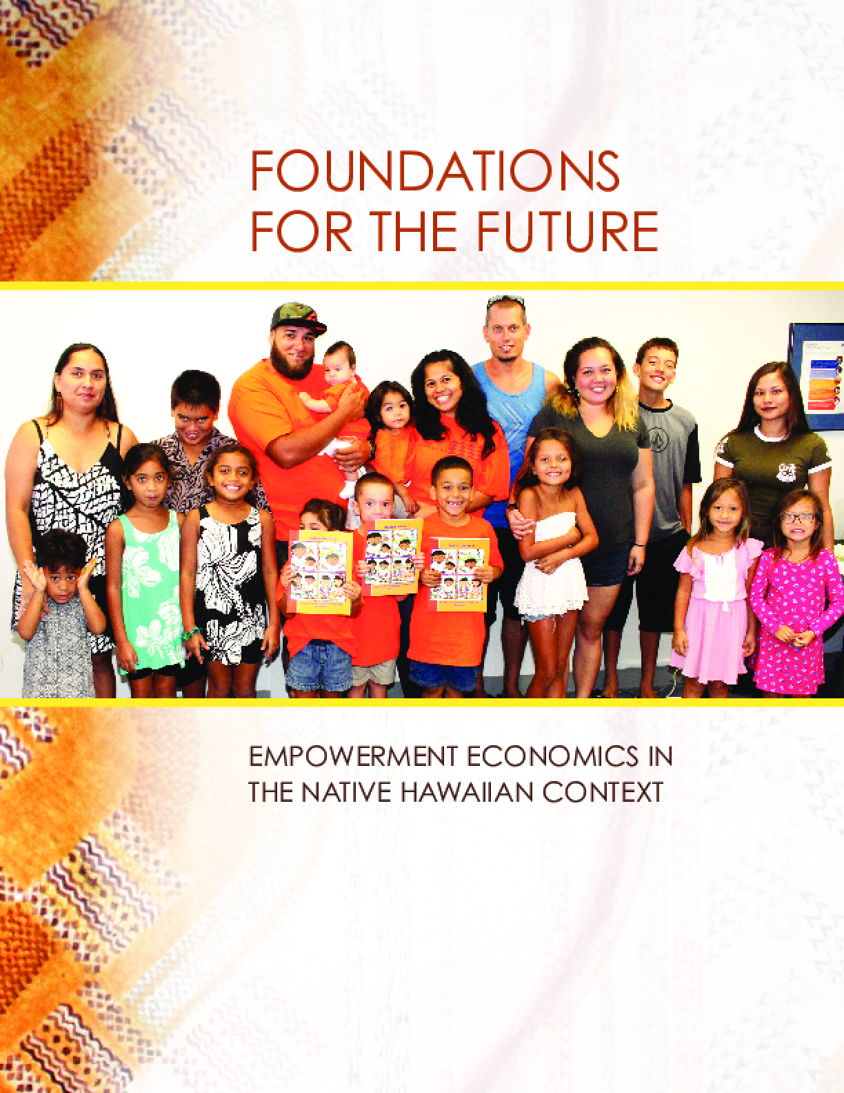 Foundations for the Future: Empowerment Economics in the Native Hawaiian Context