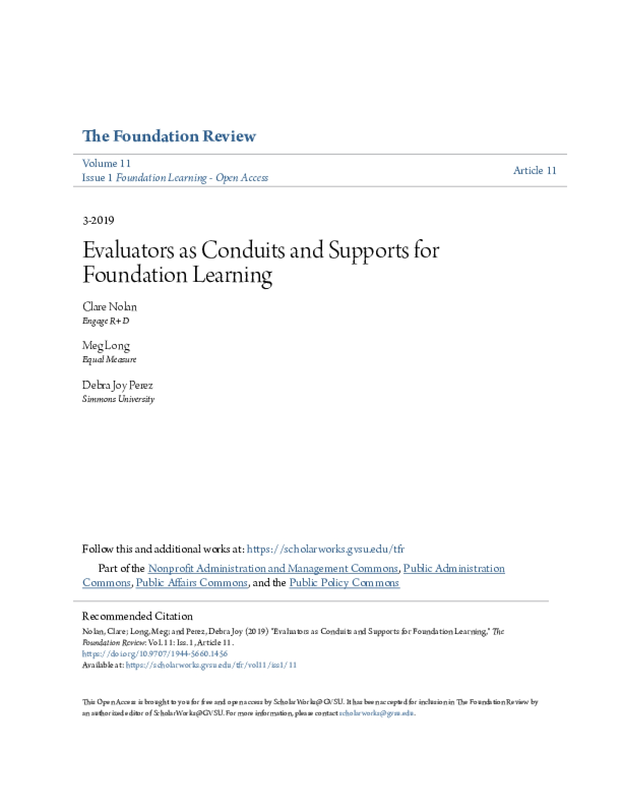 Evaluators as Conduits and Supports for Foundation Learning