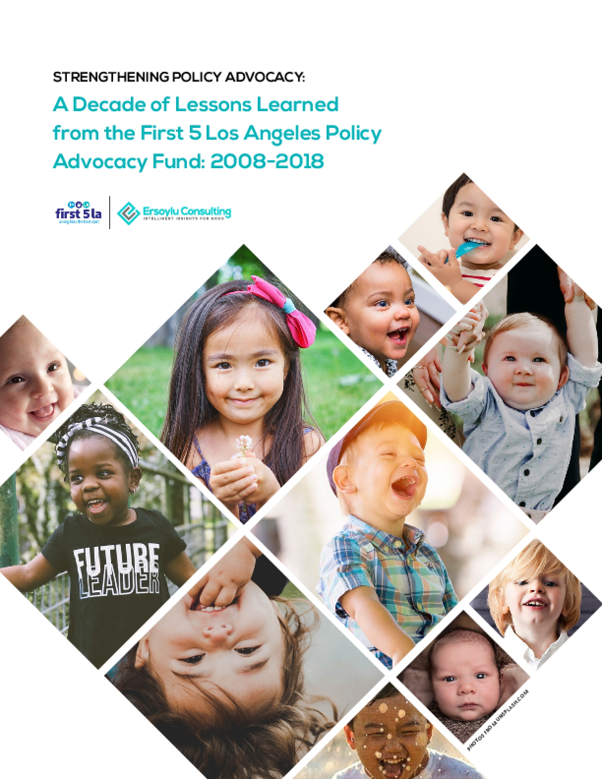 Strengthening Policy Advocacy: A Decade of Lessons Learned from the First 5 Los Angeles Policy Advocacy Fund: 2008-20118