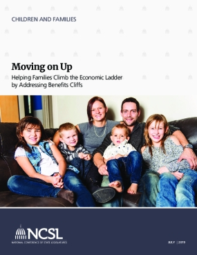 Moving on Up: Helping Families Climb the Economic Ladder by Addressing Benefits Cliffs