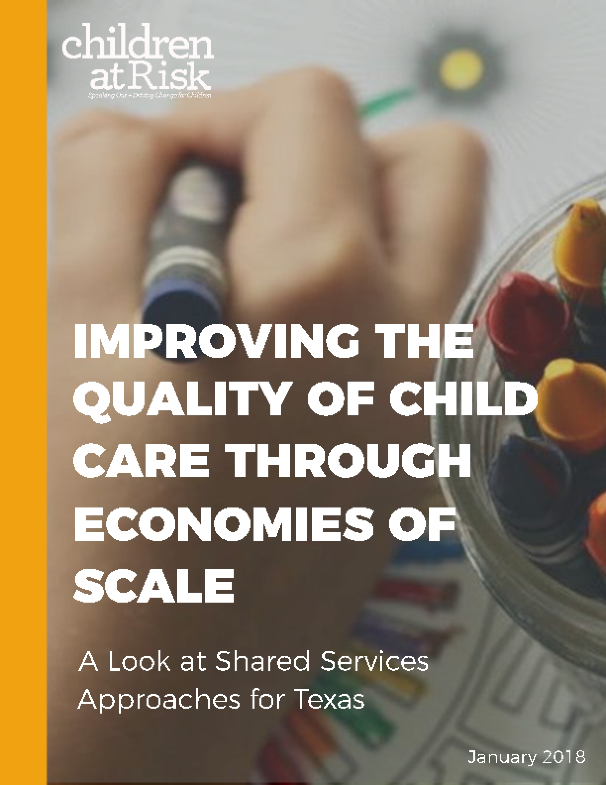 Improving the Quality of Child Care Through Economies of Scale: A Look at Shared Services Approaches for Texas