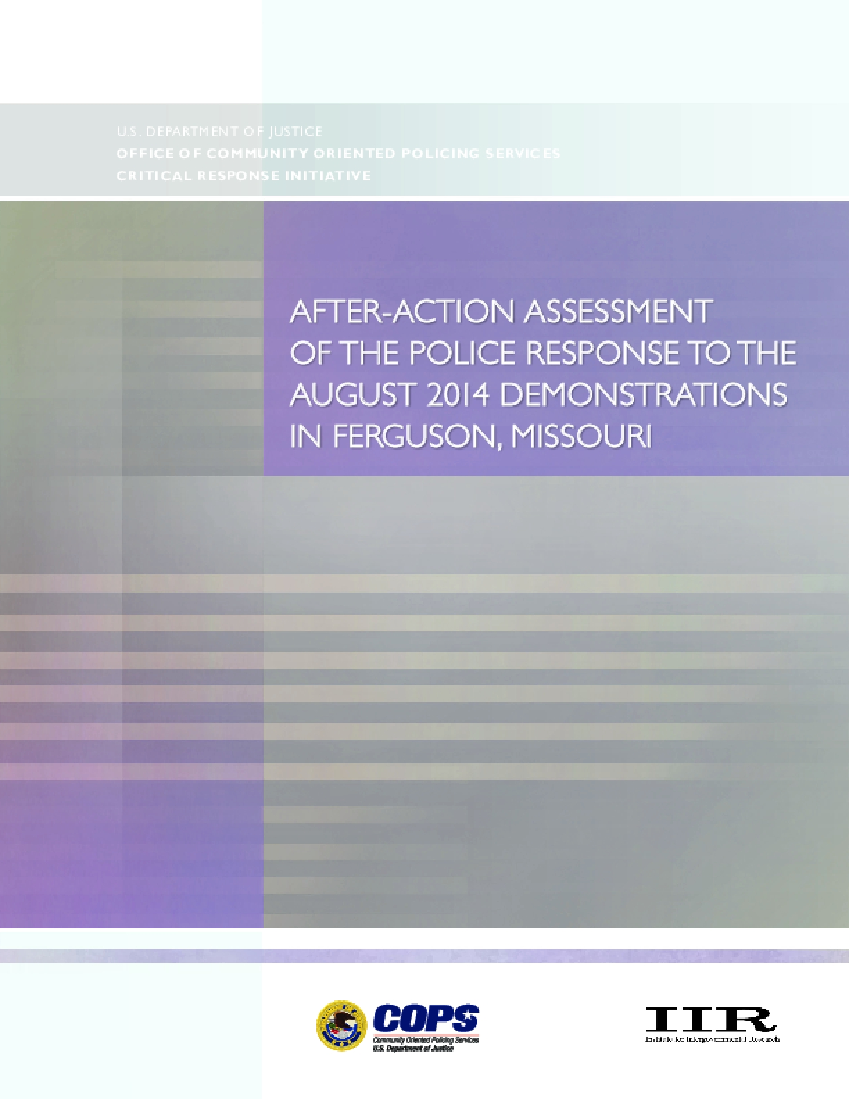 After-Action Assessment of the Police Response to the August 14 Demonstations in Ferguson, Missouri