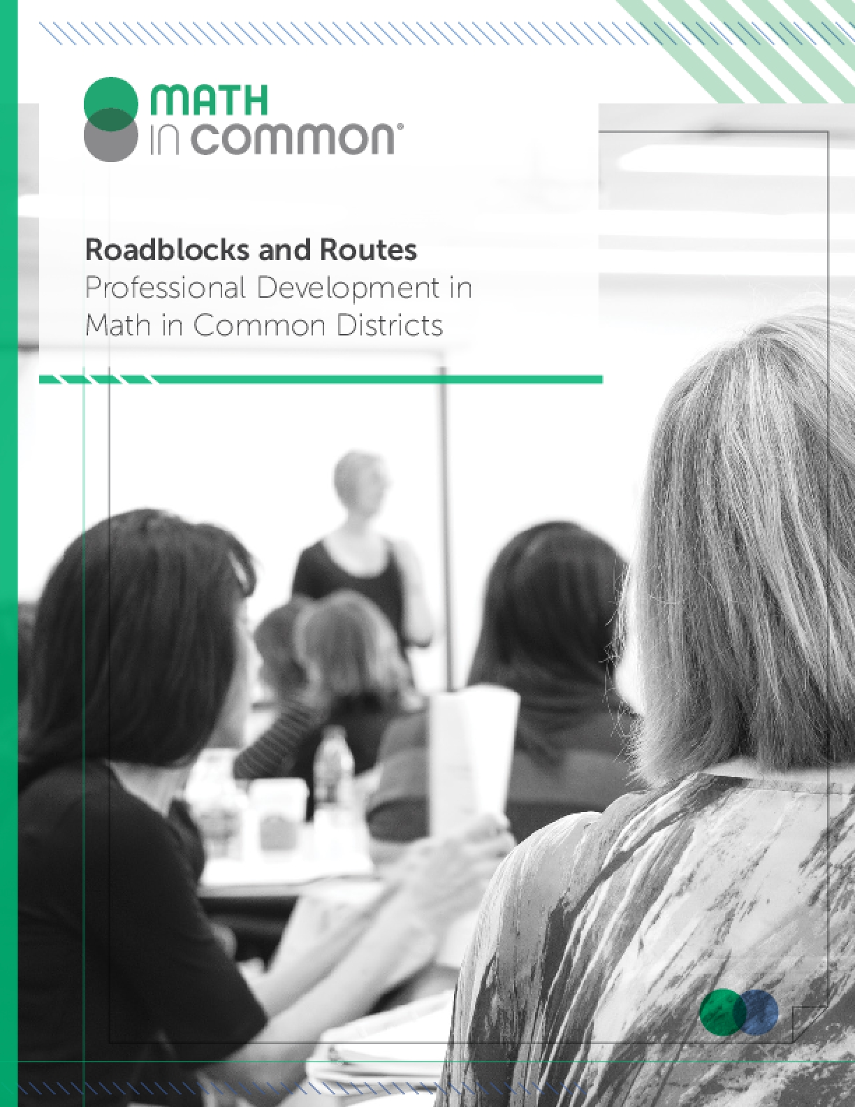 Roadblocks and Routes: Professional Development in Math in Common Districts