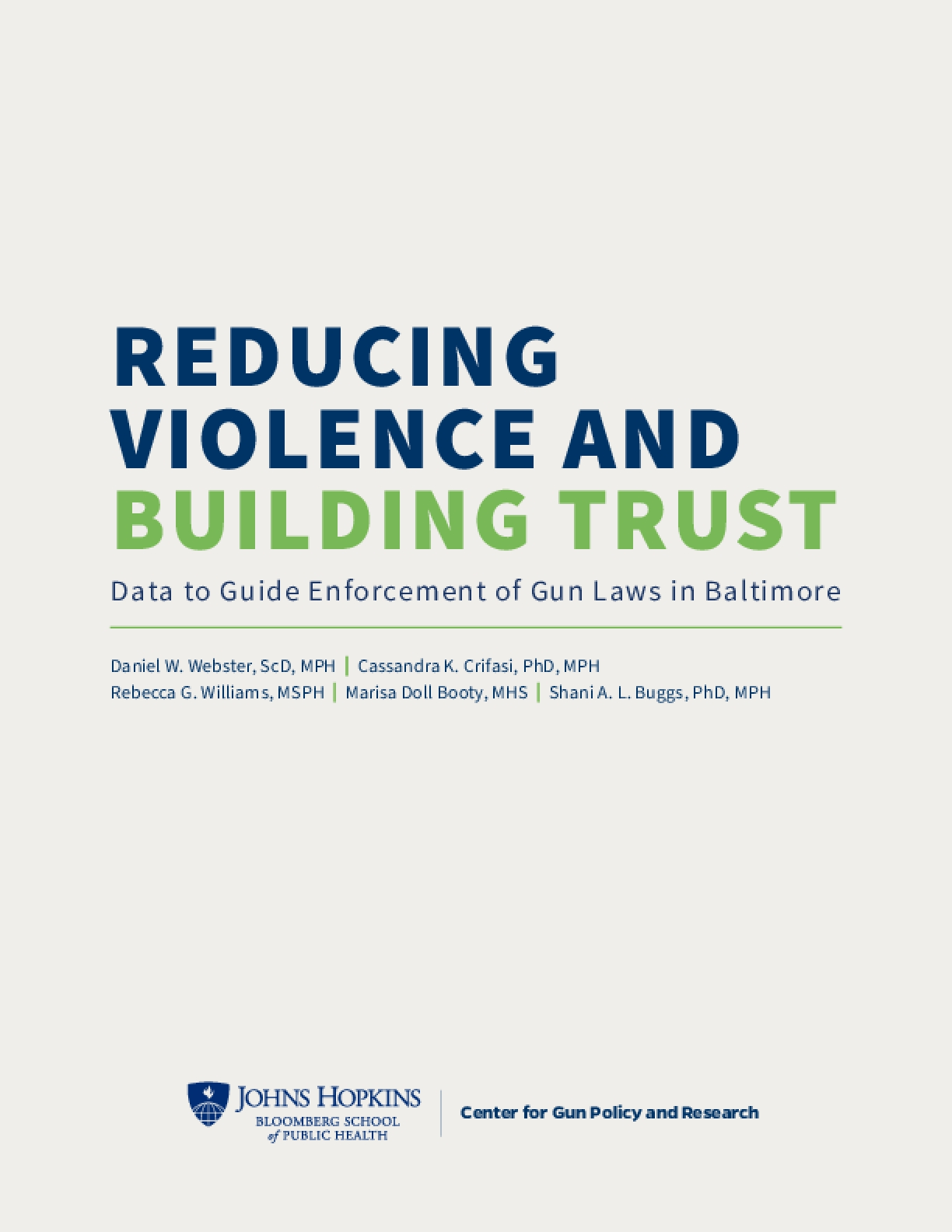 Reducing Violence and Building Trust: Data to Guide Enforcement of Gun Laws in Baltimore