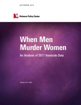 When Men Murder Women: An Analysis of 2017 Homicide Data