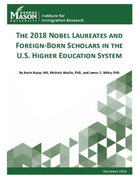 The 2018 Nobel Laureates and Foreign-Born Scholars in the U.S. Higher Education System