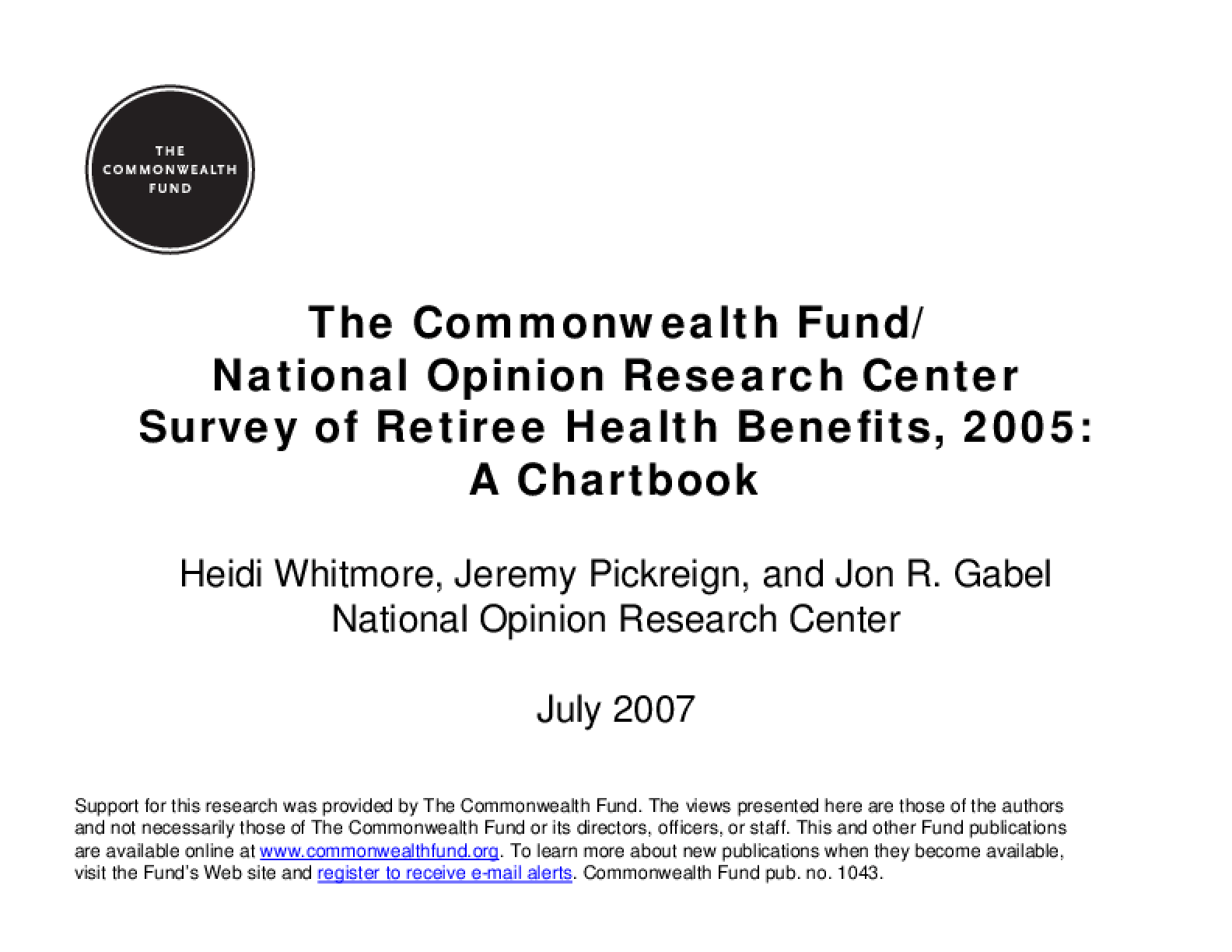 The Commonwealth Fund/National Opinion Research Center Survey of Retiree Health Benefits, 2005: A Chartbook
