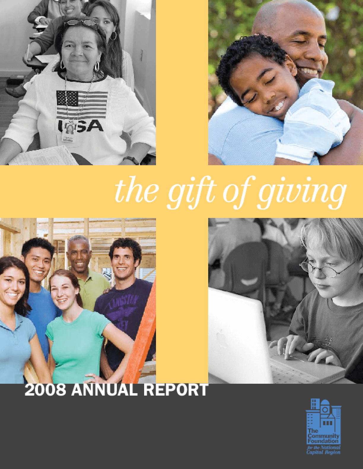 Community Foundation for the National Capital Region - 2008 Annual Report