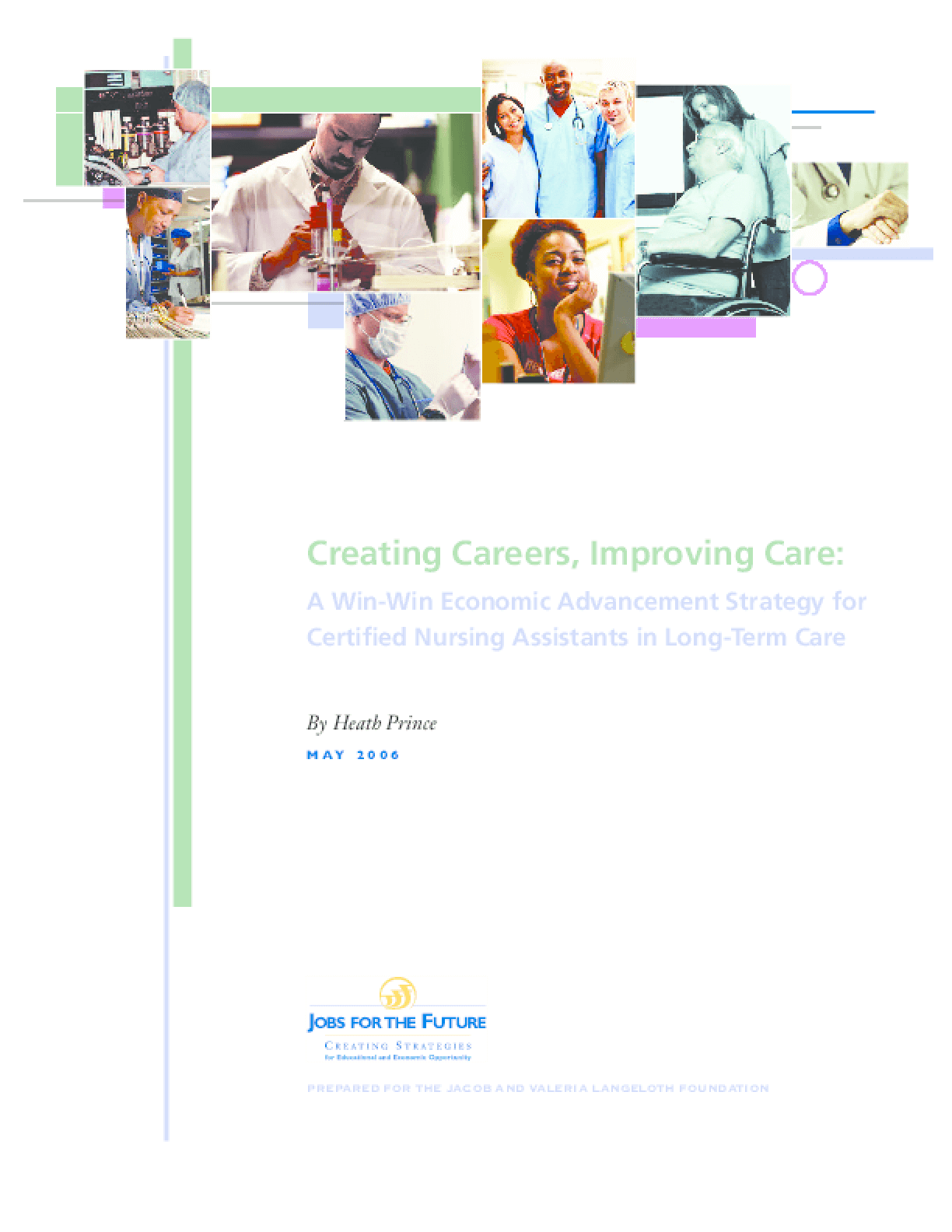 Creating Careers, Improving Care: A Win-Win Economic Advancement Strategy for Certified Nursing Assistants in Long-Term Care