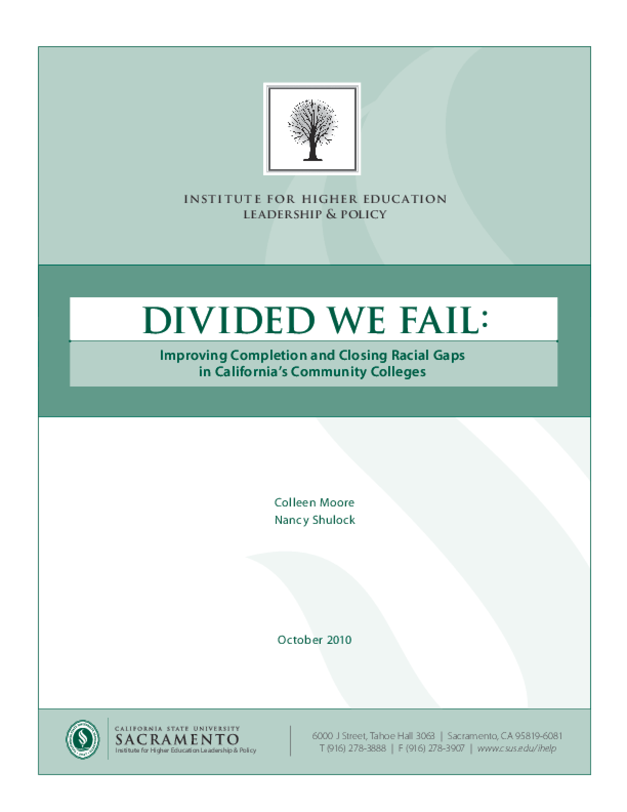 Divided We Fail: Improving Completions and Closing Racial Gaps in California's Community Colleges