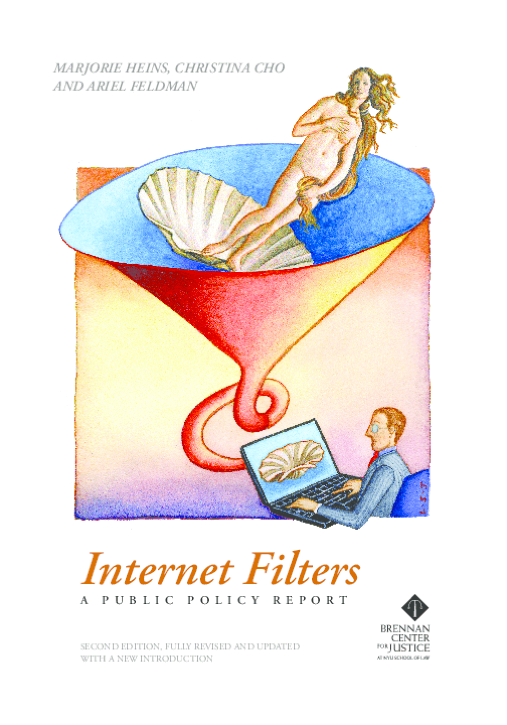 Internet Filters: A Public Policy Report (Second edition; fully revised and updated)