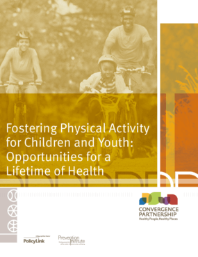 Fostering Physical Activity for Children and Youth: Opportunities for a Lifetime of Health