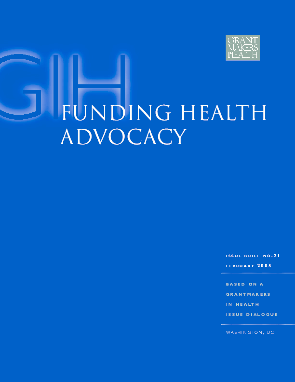 Funding Health Advocacy