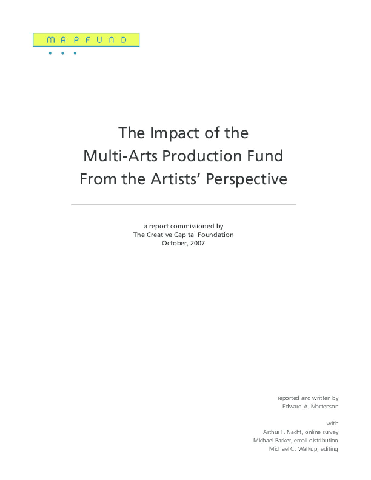 The Impact of the Multi-Arts Production Fund From the Artists' Perspective